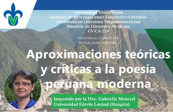 Discussing Peruvian poets at the postgraduate program of Universidad Veracruzana in Mexico