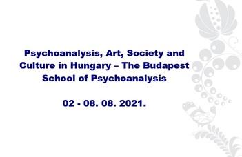 Psychoanalysis, Art, Society and Culture in Hungary – The Budapest School of Psychoanalysis