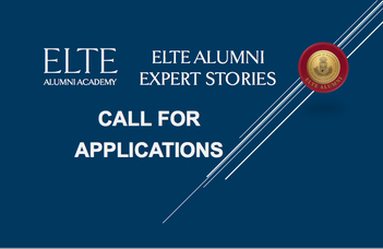 "ELTE is looking for international speakers for ""ELTE alumni expert stories"""