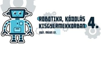Robotika, kódolás kisgyermekkorban 4.