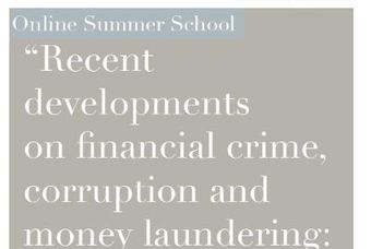 Online Summer School on financial crime, corruption and money laundering