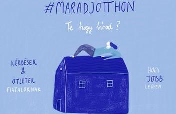 #Maradjotthon – hogy bírod?