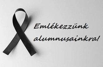 Emlékezzünk elhunyt alumnusainkra!